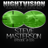 26_steve_masterson_-_nightvision_techno_podcast_26_pt2