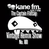 KFMP: Vintage Remix Show - Show 80 -19-07-2016