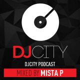MISTA P - DJcity Podcast (21.07.2017)