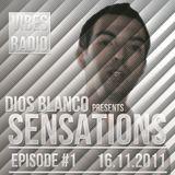 Dios Blanco - Sensations #1 (16.11.2011)
