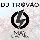 DJ Trovão Live Mix - May 2016