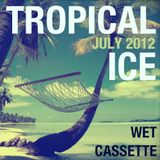Tropical Ice (July 2012)