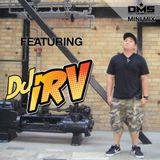 DMS MINI MIX WEEK #316 DJ IRV