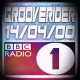 GROOVERIDER @ BBC RADIO 1 - 14/04/00