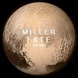 Miller Fate A38 mix *(2015)*