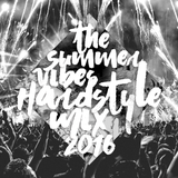 Summer Vibes Hardstyle Mix 2016
