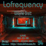 Lofrequency With Wayne Brett 20-10-18