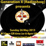 GL0WKID - Generation X [RadioShow] pres. DJ MARK C (UK) on the Guest Mix ( 26May2013)