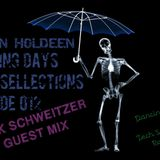 Kevin Holdeen - Dancing Days: Tech Sellections 012 - Rick Schweitzer Guest Mix