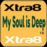 Xtra8 - My Soul is Deep 16