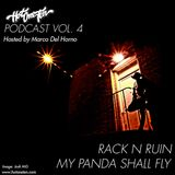 HotOneTen Podcast Vol. 4 - Rack N Ruin & MPSF