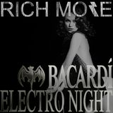 RICH MORE: BACARDI® ELECTRONIGHT 26/10/2013