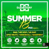 @DJDAYDAY_ / The Summer 18 Mix Part 2