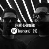 FDF - Thursdcast #090 (Fake Shamans)