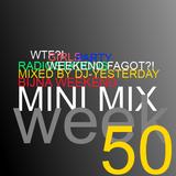 Week 50, 2012 - WeekendMix (Mini Mix)