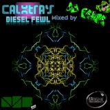 Calxtra's Diesel Fewl - by Dj Pease  (Diesel Recordings Exclusives)