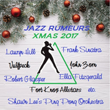 Jazz Rumeurs vol.73 - on dec 22, 2017 - CHRISTMAS MIX / NOEL special