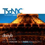 LXVIII TSoNYC® danyb @ ChaCha Club Paris Aug 2013