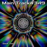 Main Track#349 [ Davk rmx ] 003