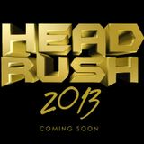 House #HeadRush - Leicester Fri 18th Oct 2013