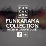 Funkarama Collection Vol.13 - Mixed by Dj Alvin Duke