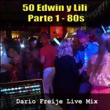 LiveMix: 50 Edwin y Lili, Parte 1 - 80s