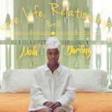 Love, Life, Relationships... Part III - Nola Darling Edition