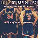 The Dynamic Duo Hip Hop & Neo Soul Mix