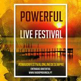 Powerful Live Festival 2016 @ Província FM PORTUGAL