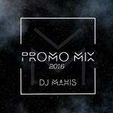Dj Mahis - *PROMO SET 2016*