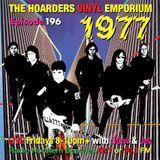 The Hoarders' Vinyl Emporium 196 - '1977'