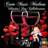 CRAM MUSIC MADNESS - VALENTINE'S DAY 2017 COLLABORATION
