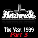 Heizhouse - The Year 1999 Part 3