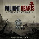 Valiant Hearts - The Great War (Game Soundtrack)