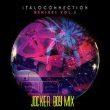 Itaoconnection Remixes Vol 2 Jocker Boy Mix