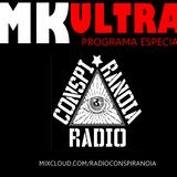 Radio Conspiranoia Vol. XXI - Mk Ultra