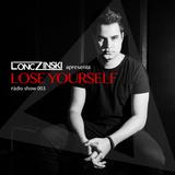 Lonczinski - Lose Yourself Radio Episode 003