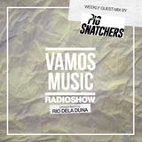 Vamos Radio Show By Rio Dela Duna #361 Guest Mix By Pig Snatchers