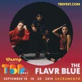 The Flavr Blue TBD Fest 2015 Exclusive Mix