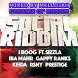 Social Riddim (royal order '72' 2015) Mixed By MELLOJAH FANATIC OF RIDDIM