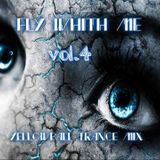 Fly Whith Me Vol.4 (YelowBall Trance Mix)