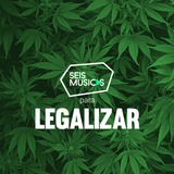 #206 SEIS MÚSICAS PARA LEGALIZAR