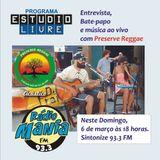 1° Edição do EstudioLivre - com Preserve Reggae