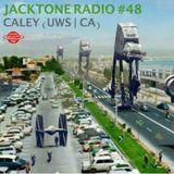 Jacktone Radio #48 - Caley (UWS   CA)