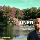 UNER: Wonderland Mix [Exclusive]
