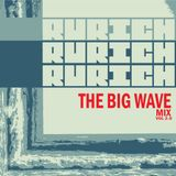 RURICH - THE BIG WAVE 2