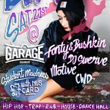 CWD BUMP @ The Garage Freshers Madness!! Fonty & Bushkin, DJ Swerve THIS Saturday