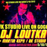 VK STUDIO live on GOGOklub with DJ LOUTKA 5/10/12