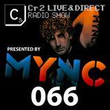 MYNC presents Cr2 Live & Direct Radio Show 066