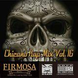 Chicano Rap MIX VOL.16